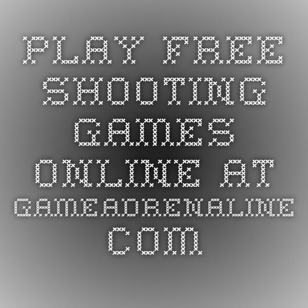 Play Free Shooting Games Online at GameAdrenaline.com