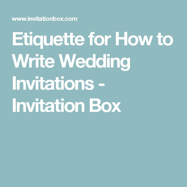 Best 25+ How To Write Wedding Invitations Ideas On