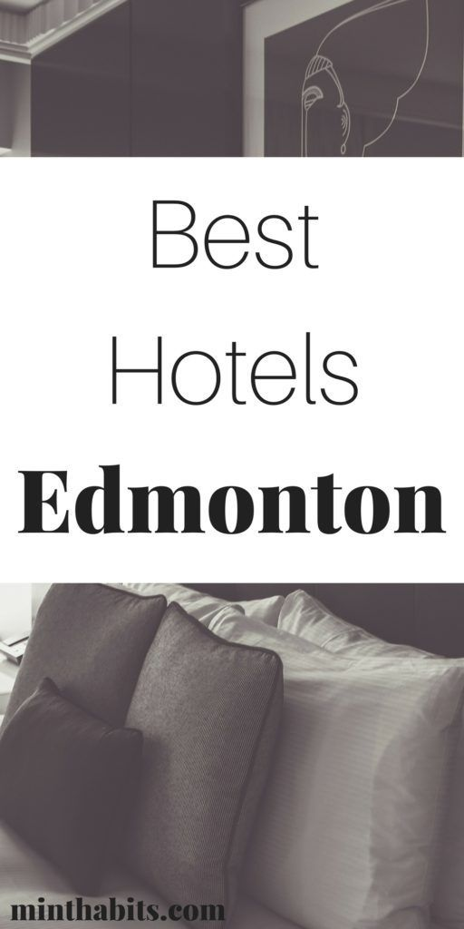 A list of the best areas to stay in Edmonton, and great hotel recommendations for visitors.