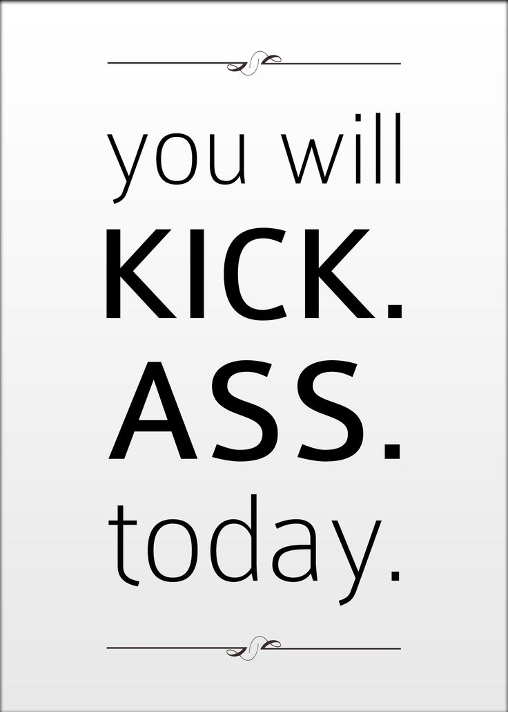 Kick ass. #typography #graphicdesign #quote