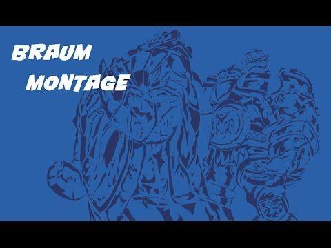 League of Legends - braum montage