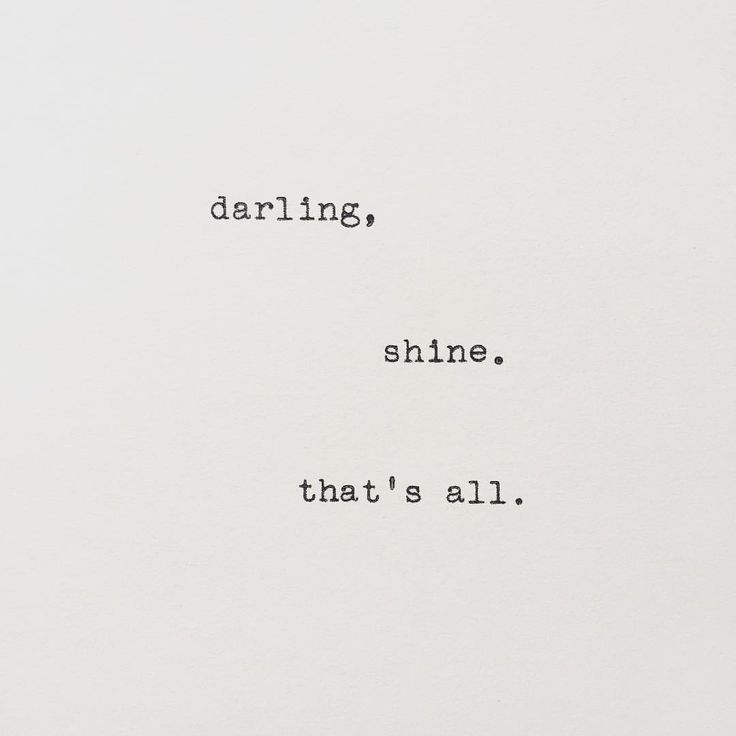 shine. that's all. | @andwhatelse