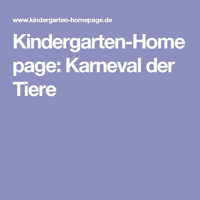 Kindergarten-Homepage: Karneval der Tiere