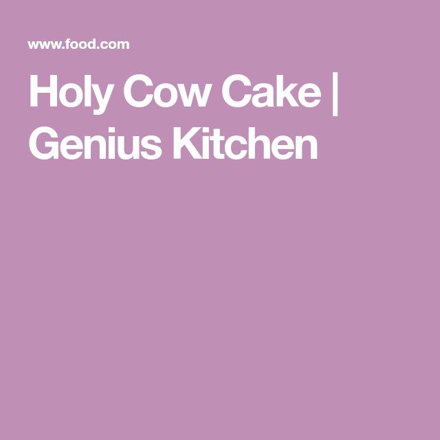 Holy Cow Cake | Genius Kitchen