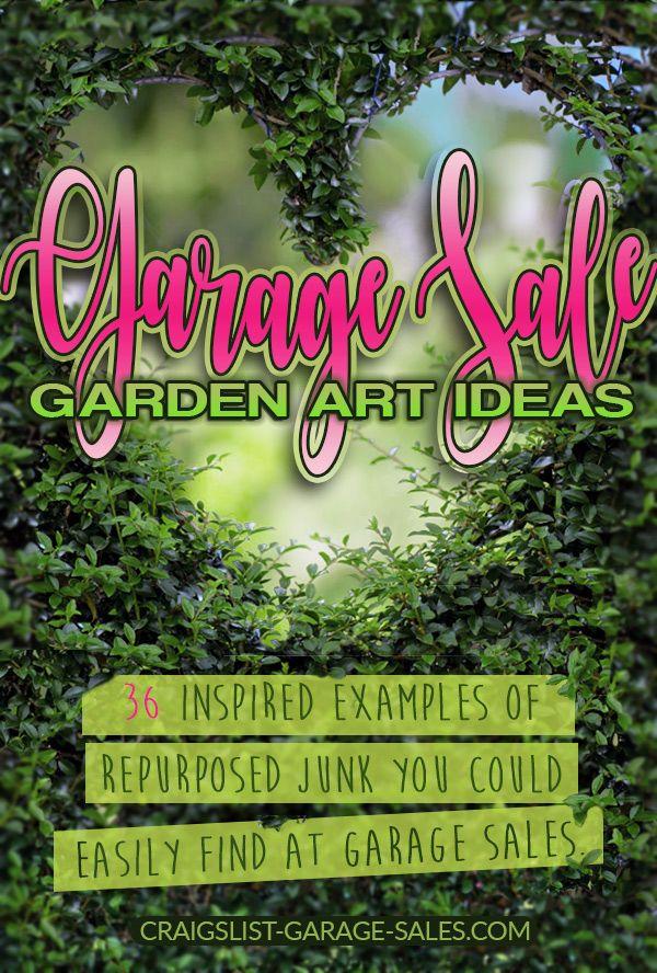 36 Inspiring Examples Of Repurposed Junk Garden Art Garden Art