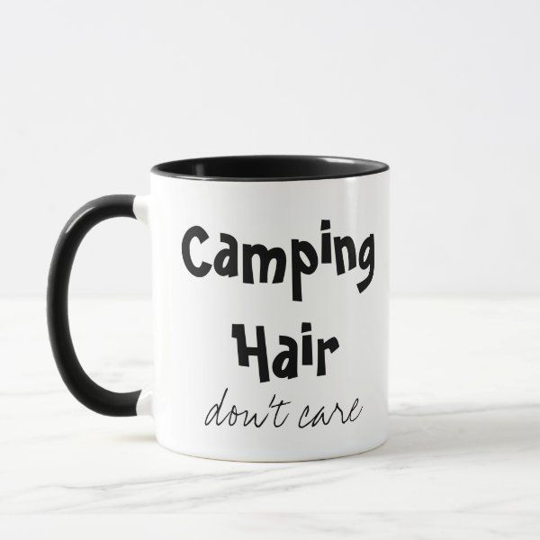 Camping Hair Don T Care Mug 2 Sided Zazzle Com Camping Hair Mugs Personalized Coffee Mugs