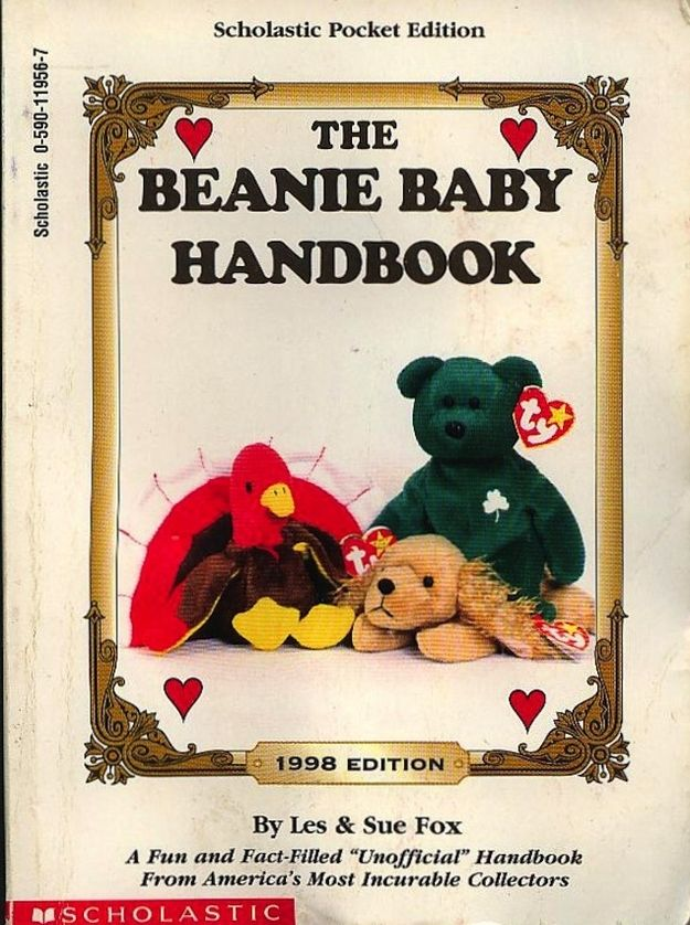 The 1998 edition Scholastic Beanie Baby Handbook listed the original price of Beanie Babies when they were first released, how much they sold for in 1998 and their estimated price for 2008.