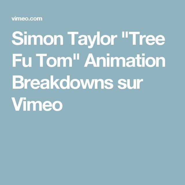 """Simon Taylor """"Tree Fu Tom"""" Animation Breakdowns sur Vimeo"""