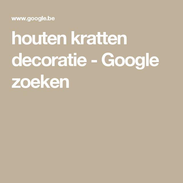 houten kratten decoratie - Google zoeken