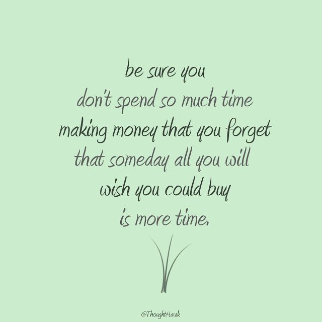 Wish We Could Spend More Time Together Quotes: Best 25+ Money Isn't Everything Ideas On Pinterest