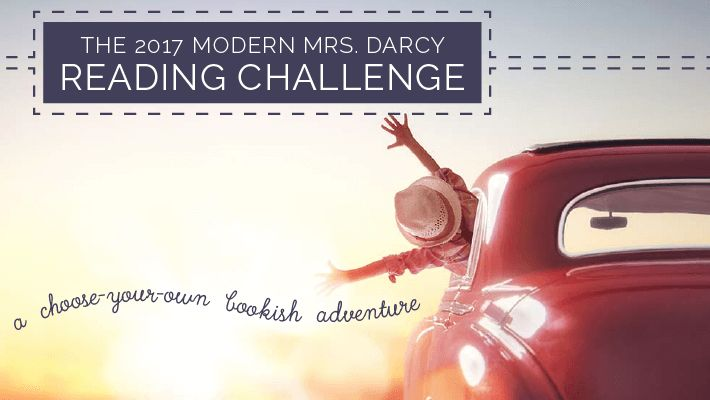 Devoted readers and aspiring readers: want to get more out of your reading life in 2017? We've got a challenge just for you, and a free kit to help you see it through.  Here on Modern Mrs Darcy, we love reading, but don't believe it's a competitive sport. We care about quality way more than we car