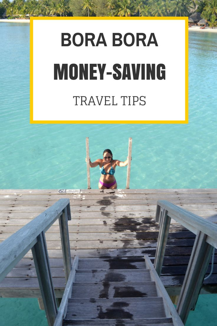 A great resource to Bora Bora/Tahiti >> 22 ways to save money! $$$ Great Pin!