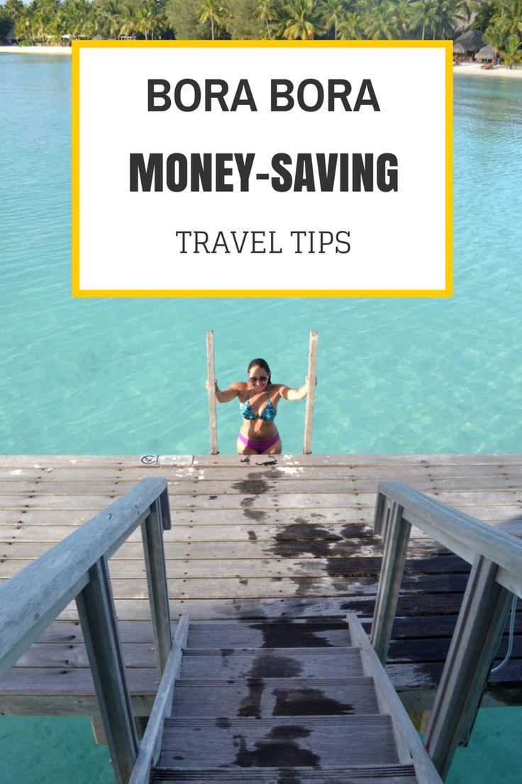 A great resource to Bora Bora/Tahiti >> 22 ways to save money! $$$ Great Pin!