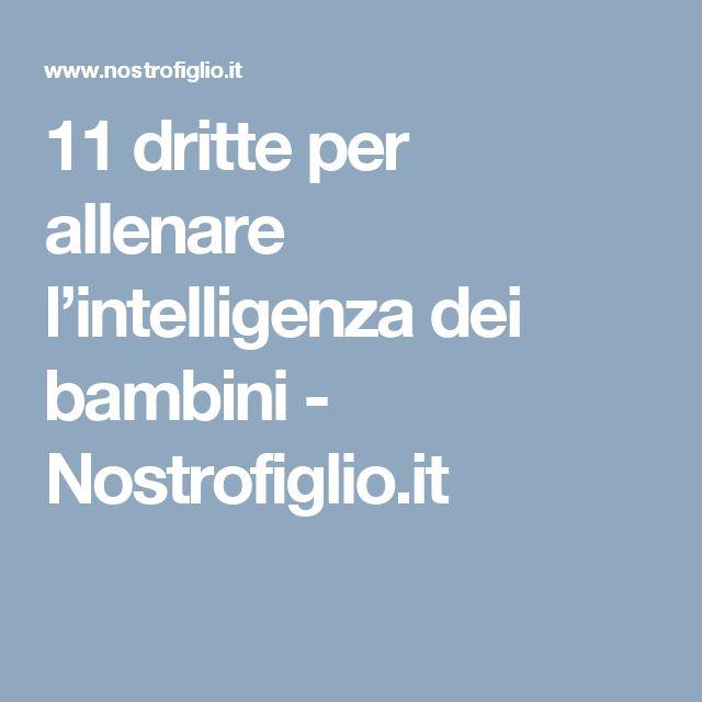 11 dritte per allenare l'intelligenza dei bambini - Nostrofiglio.it