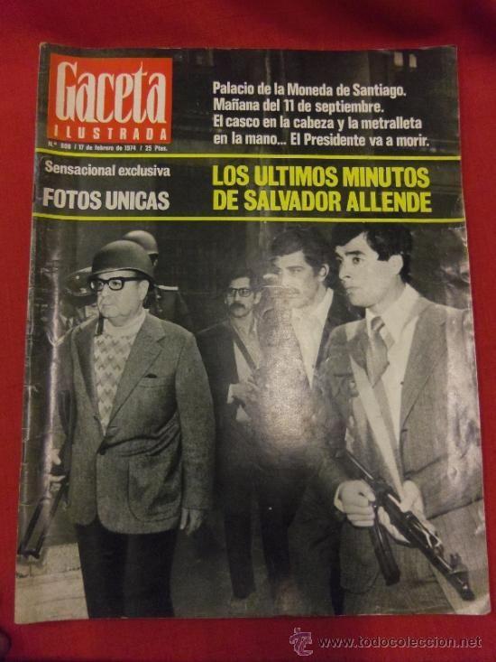 REVISTA GACETA ILUSTRADA. 17 FEBRERO 1974. SALVADOR ALLENDE. CON PROPAGANDA DE EPOCA