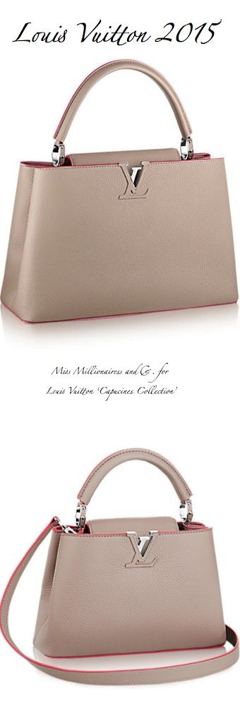 Louis Vuitton ' Capucines Collection'