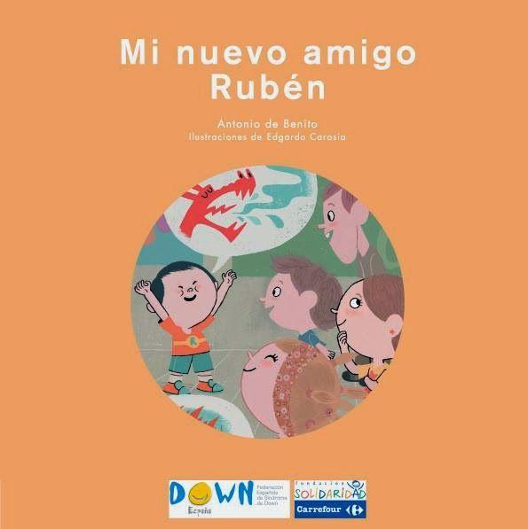 """""""Mi nuevo amigo Rubén"""" - Antonio de Benito (SM y Down España) #sindromededown"""