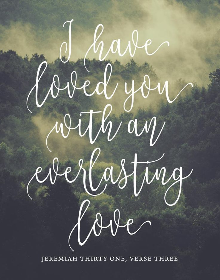 I have loved you with an everlasting love - Jeremiah 31:3❤️