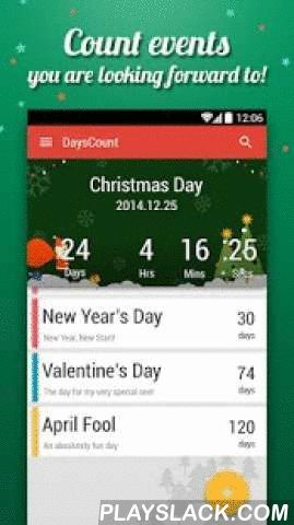 DaysCount - Countdown Big Days  Android App - playslack.com ,  DaysCount is a must-have app that helps you count down in seconds, minutes, hours and days to any particular moment or event.So you won't forget any urgent or exciting events!Just add an event that you have been looking forward to: birthday, anniversary, wedding, graduation, Christmas or holidays.Then the timer begins to count down until the alert rings to remind you.What else it can do: Specialized theme to embrace…