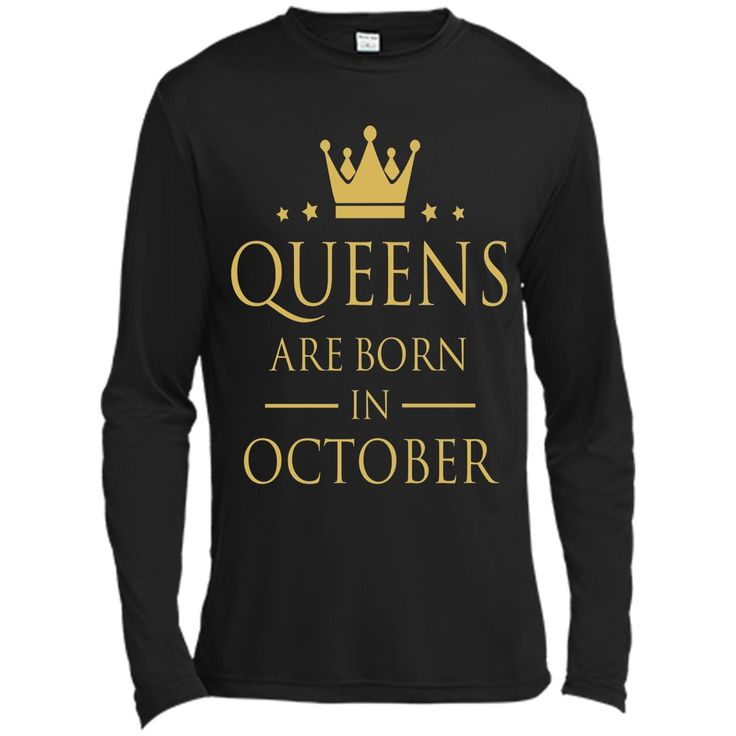 QUEENS ARE BORN IN OCTOBER Women Birthday Gift T-Shirt