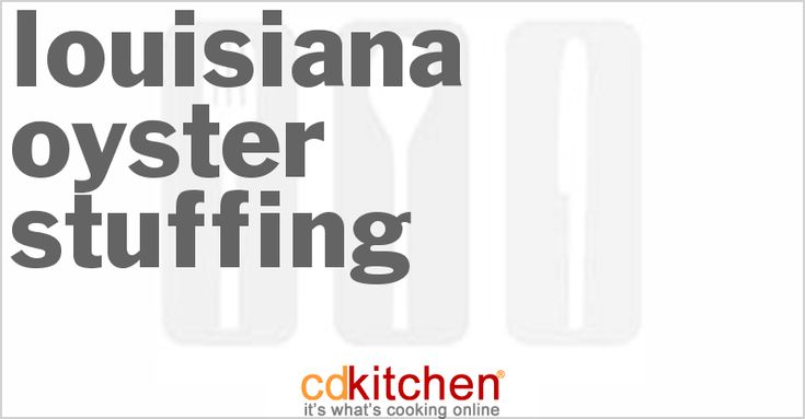 A recipe for Louisiana Oyster Stuffing made with celery, onion, bay leaf, butter, bread crumbs, parsley, oysters, poultry seasoning, salt