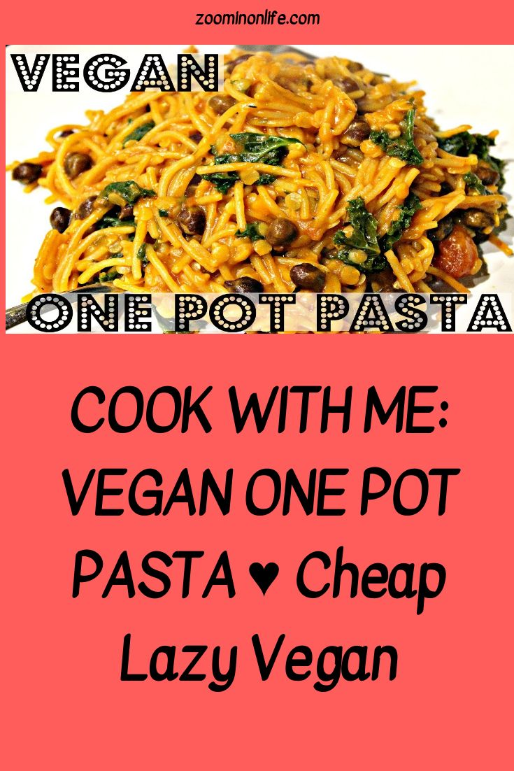 The 25 best cheap lazy vegan ideas on pinterest food processor cook with me vegan one pot pasta cheap lazy vegan forumfinder Image collections