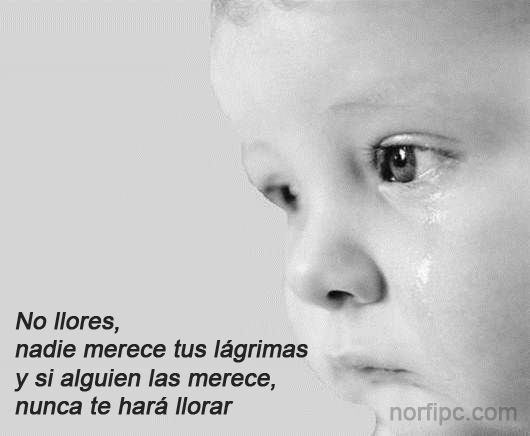 Nadie merece tus lágrimas