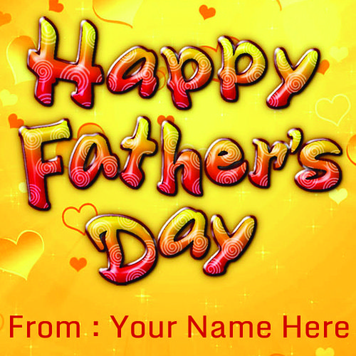 Write Your Name On Children Happy Fathers Day Wishes Picture. Online Wishes Happy Fathers Day images Free Download.