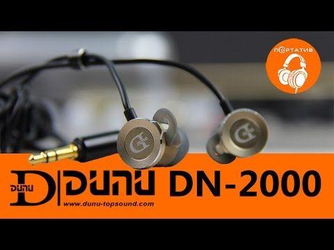 Dunu DN-2000   Обзор внутриканальных Hi-Fi наушников - YouTube
