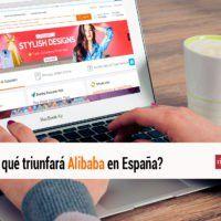 ¿Por qué triunfará Alibaba en España? La mayor compañía del mundo en la venta al por menor, adelantando al gigante estadounidense WalMart.