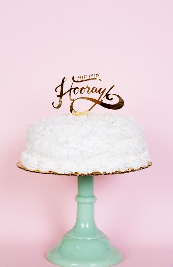 HIP HIP HOORAY - CAKE TOPPER