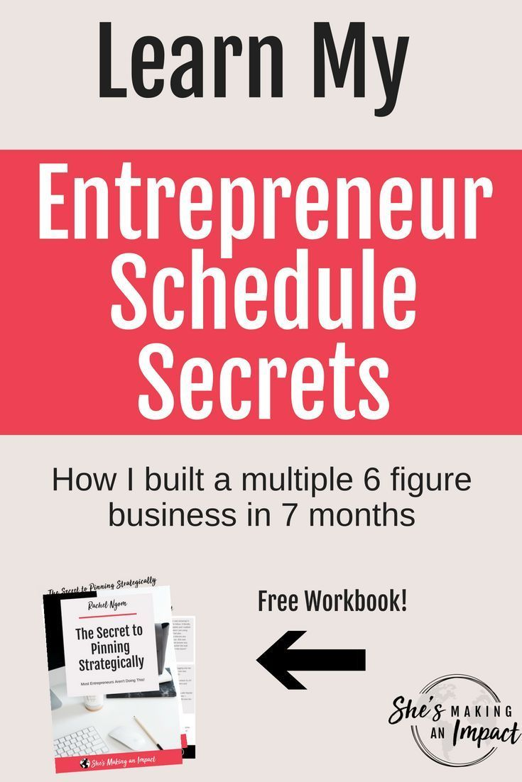 learn my entrepreneur schedule secrets starting and running a