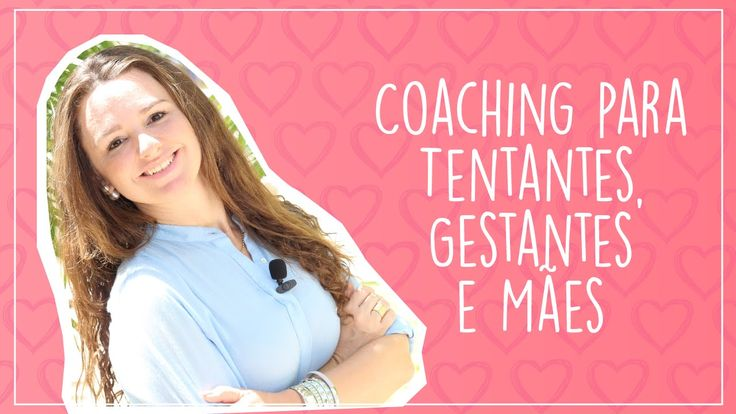 Como o Coaching pode ajudar as tentantes, gestantes e mamães? Confira o vídeo e fique ligada, porque você vai poder participar do GD! https://www.youtube.com/watch?v=heiP8o2YK1A&utm_content=buffer45212&utm_medium=social&utm_source=pinterest.com&utm_campaign=buffer