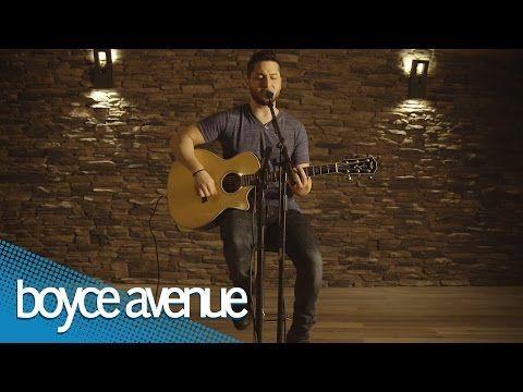 "Boyce Avenue covers ""Everlong"" by Foo Fighters"