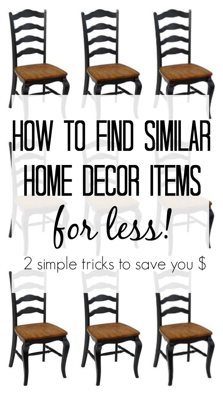 How To Find Similar Home Decor Items For Less