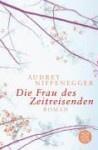 """Audrey Niffenegger: """"Die Frau des Zeitreisenden"""""""