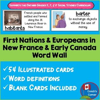 This First Nations and Europeans in New France and Early Canada Word Wall resource is intended to provide students with clear definitions of the vocabulary associated with this topic. It includes key words mentioned in the Ontario Ministry of Education 2013 Social Studies Curriculum