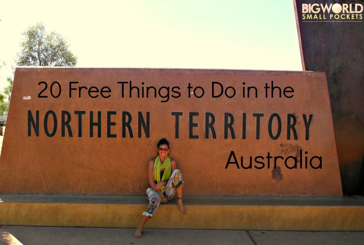20 Free Things to Do in the Northern Territory, Australia