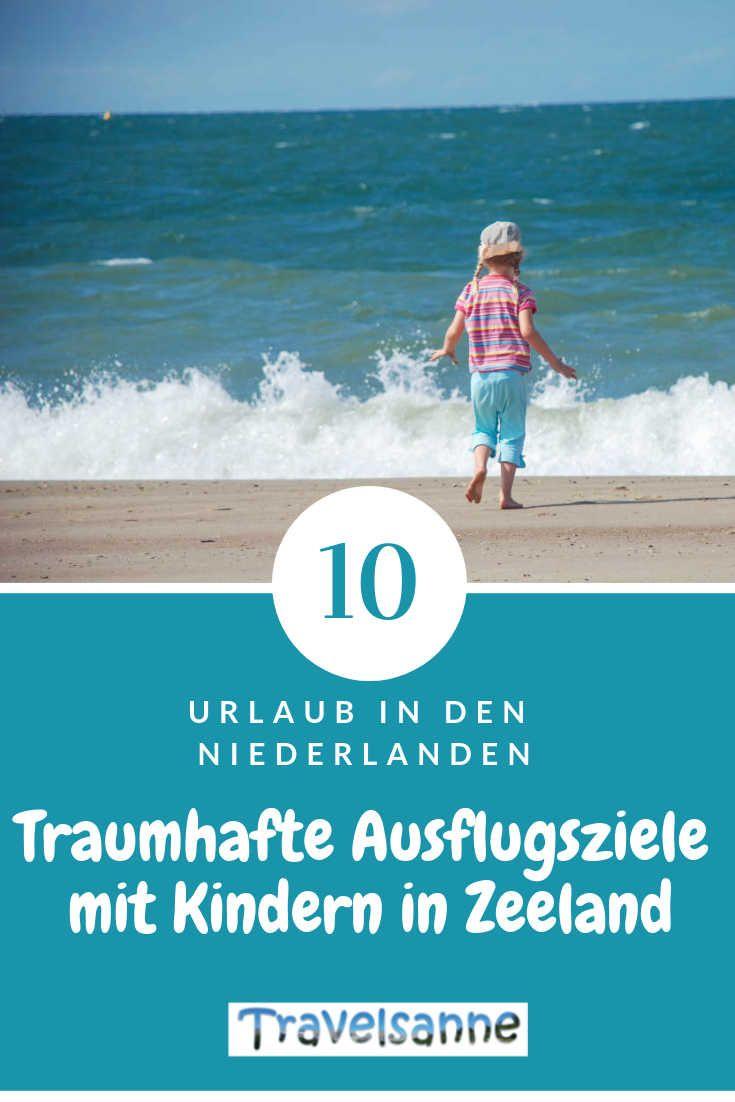 Urlaub In Holland Mit Kindern Unsere Top 10 Der Ausflugsziele Fur Familien Familien Reiseblog Travelsanne Urlaub Holland Niederlande Urlaub Urlaub