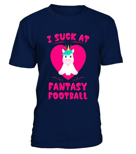 """# I Suck At Fantasy Football Magical Unicorn T Shirt .  Special Offer, not available in shops      Comes in a variety of styles and colours      Buy yours now before it is too late!      Secured payment via Visa / Mastercard / Amex / PayPal      How to place an order            Choose the model from the drop-down menu      Click on """"Buy it now""""      Choose the size and the quantity      Add your delivery address and bank details      And that's it!      Tags: Great tshirt gift for the…"""