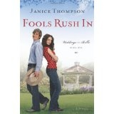 Fools Rush In (Weddings by Bella, Book 1) (Kindle Edition)By Janice Thompson