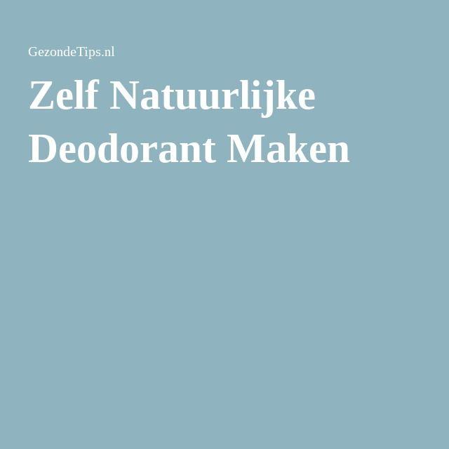 Zelf Natuurlijke Deodorant Maken