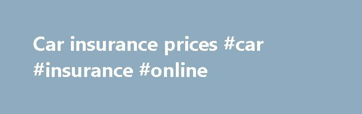 Car insurance prices #car #insurance #online http://insurance.remmont.com/car-insurance-prices-car-insurance-online/  #car insurance prices # Auto Insurance Discounts Erie Insurance has long been committed to serving customers at the lowest possible cost. That s why we strive to offer innovative auto insurance discounts that reflect your life, your needs and your values as an auto insurance customer. Auto Insurance Discounts Get the most auto coverage at […]The post Car insurance prices #car…