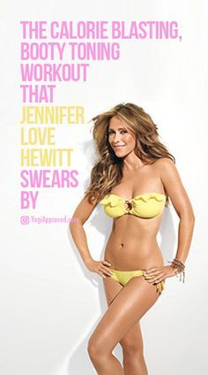 The Calorie Blasting, Booty Toning Workout That Jennifer Love Hewitt Swears By