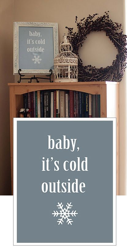"""baby, it's cold outside"" 8x10 or 11x14 PDF Printable."