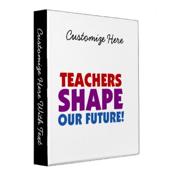 Teachers, educational professionals, and anyone who values a good education will appreciate this purple, red, and blue text design that reads Teachers Shape Our Future on T-shirts, mugs, bags, cards, stickers, key chains,buttons, stickers, and other items. #teacher #sayings #students #teaching #education #motivation #teacher #slogans #inspirational #teachers #teacher #quotes #chalkboard