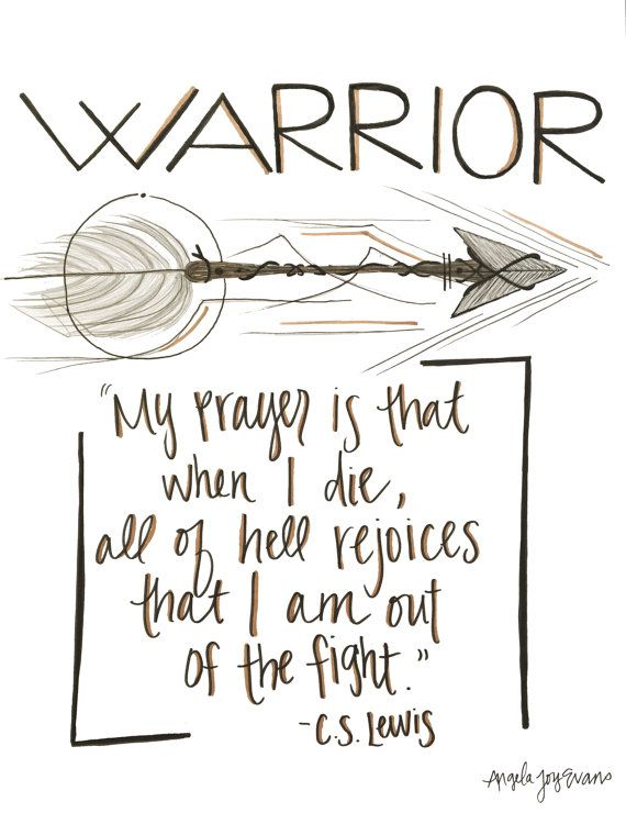 Warrior, Prayer, Arrow, CS Lewis, Christian Quote, Inspirational, Fathers Day…