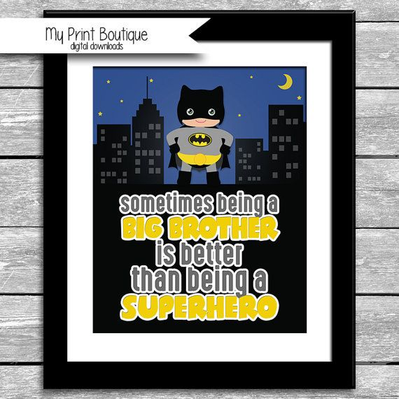 Sometimes Being A Big Brother Is Better Than Being A Superhero 8x10 Inch Printable - Baby Toddler Kid Batman Cityscape Gift Digital Download