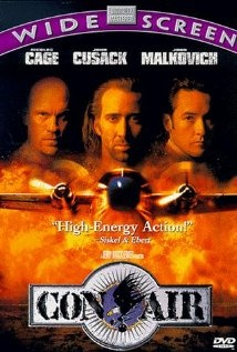 Con Air. Damn I love this movie. Nicholas Cage and John Malkovitch. Awesome.
