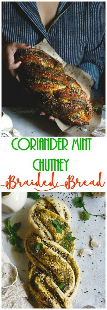 coriander mint chutney braided bread